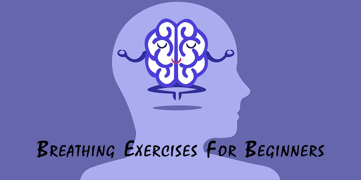 Breathing exercises for anxiety for beginners